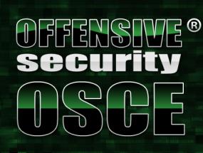 https://www.offensive-security.com/information-security-certifications/osce-offensive-security-certified-expert/